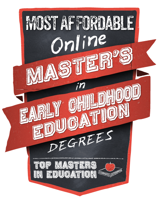 Most Affordable Online Masters In Early Childhood Education Degrees